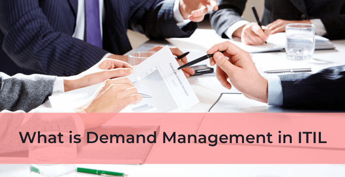 What is Demand Management in ITIL?